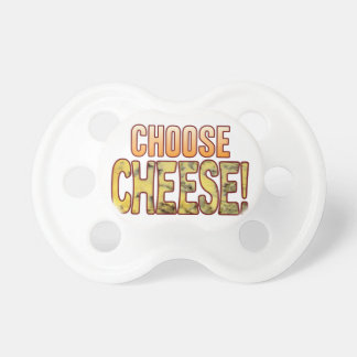 Choose Blue Cheese Pacifier