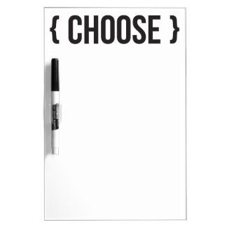 Choose - Bracketed - Black and White Dry-Erase Board