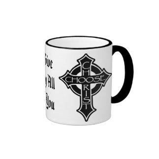 Choose Christ Mug