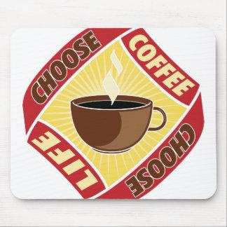 Choose Coffee, Choose Life Mousepad