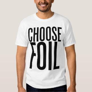 Choose Foil T Shirt