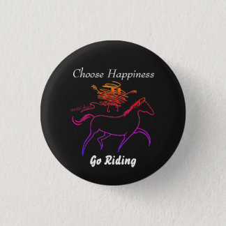 Choose Happiness - Go Riding Button