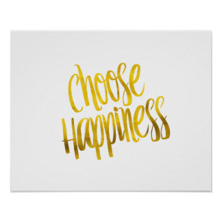 Choose Happiness Quote Faux Gold Foil Sparkle Poster