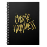 Choose Happiness Quote Faux Gold Foil Sparkly Spiral Notebook
