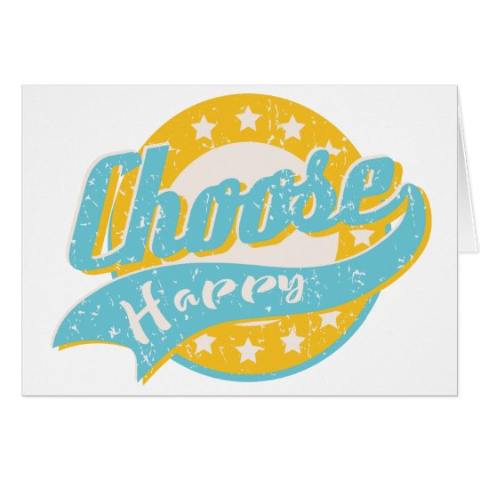 Choose Happy Card