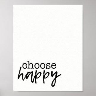 Choose Happy Home Decor Inspiration Print