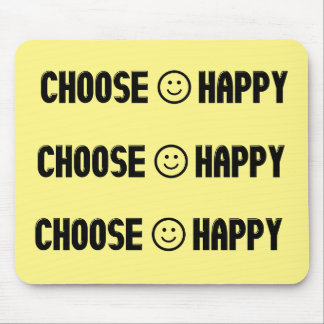 Choose Happy Mouse Pad