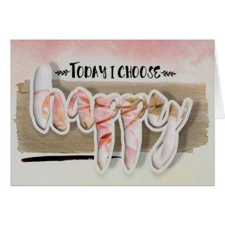 Choose Happy Typography Flowers Blank Card