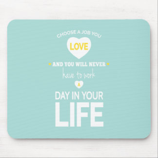 Choose Job Teal Inspirational Quote Mouse Pad