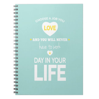 Choose Job Teal Inspirational Quote Notebook
