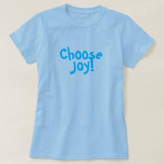 Choose Joy! T-shirt