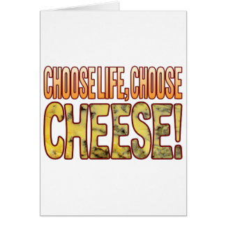 Choose Life Blue Cheese Card
