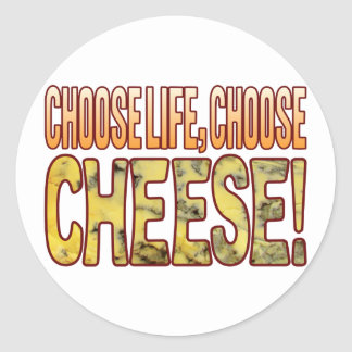 Choose Life Blue Cheese Classic Round Sticker