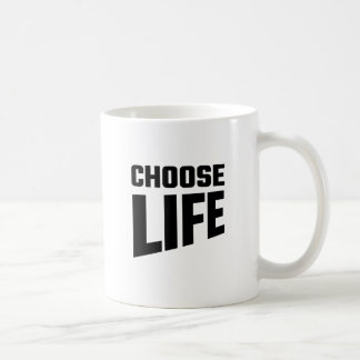 Choose Life Classic White Coffee Mug