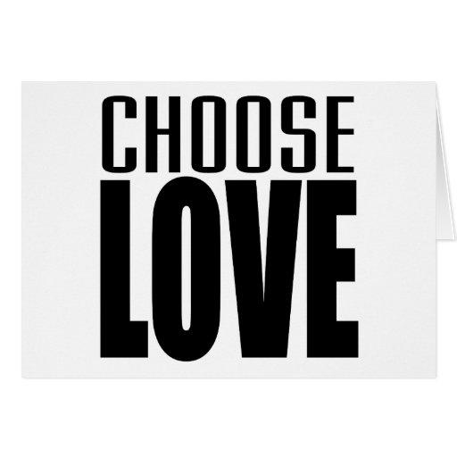 CHOOSE LOVE CARD