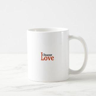 Choose Love Coffee Mug