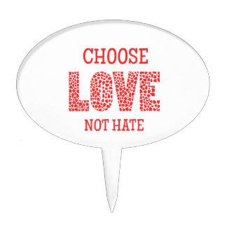 Choose LOVE Not Hate Cake Topper