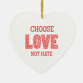 Choose LOVE Not Hate Double-Sided Heart Ceramic Christmas Ornament