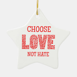 Choose LOVE Not Hate Double-Sided Star Ceramic Christmas Ornament