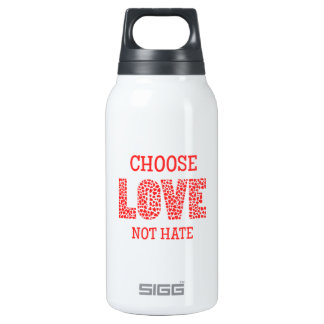 Choose LOVE Not Hate Thermos Bottle