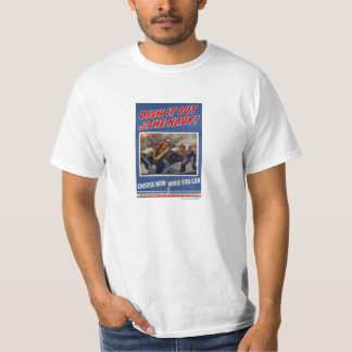 Choose Navy, Vintage WWII Recruiting Poster T T Shirt