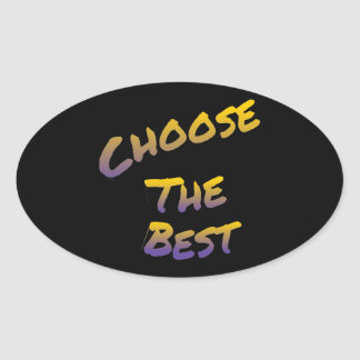 choose the best, colorful text art oval sticker