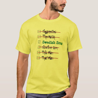 Choose The Best Solution -- Swedish Snus T-Shirt