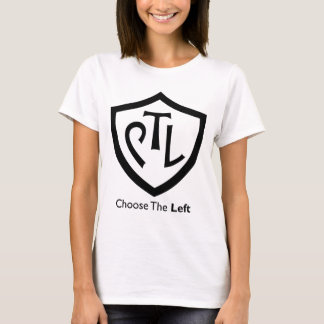 Choose the Left (Instead of CTR) T-Shirt