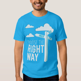 Choose the right way | T-shirt
