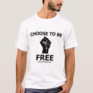 Choose To Be Free Shirt