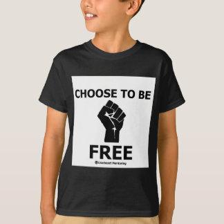 Choose To Be Free T-Shirt