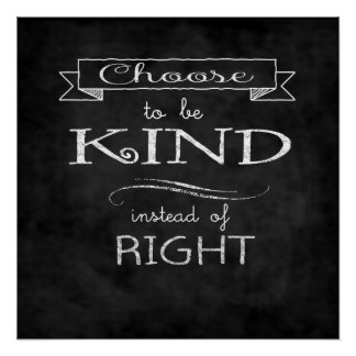 Choose To Be Kind Poster