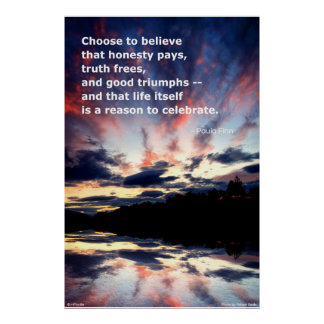 Choose to believe that honesty pays...Poster Poster