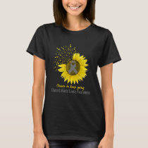 Choose To Keep Going Charcot Marie Tooth Awareness T-Shirt
