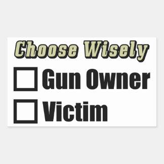 Choose Wisely: Gun Owner Or Victim! Rectangular Sticker