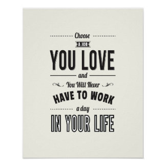 Choose Work - White Inspirational Quote Poster