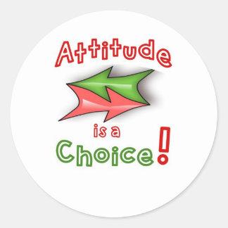 Choose your attitude! classic round sticker