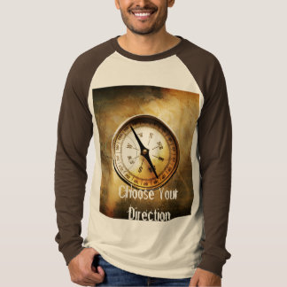 Choose Your Direction T-shirt