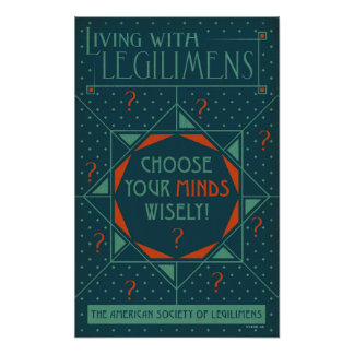 Choose Your Minds Wisely - Legilimens Poster