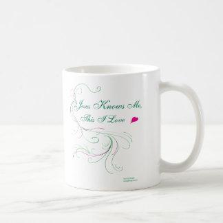 "Choose your mug: ""Jesus Knows Me, This I Love"" Coffee Mug"