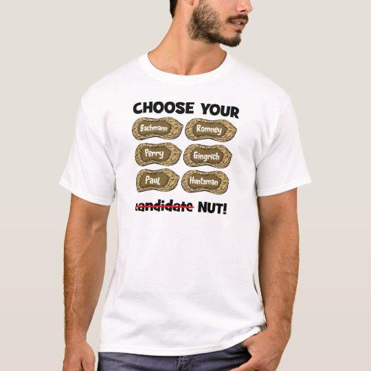 choose your nut T-Shirt