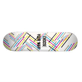 Choose your way skateboard
