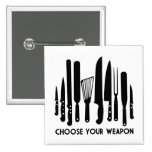Choose Your Weapon Buttons
