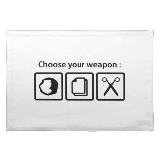 Choose Your Weapon Cloth Placemat