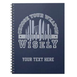 Choose Your Weapon custom notebook