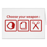 Choose Your Weapon Greeting Card