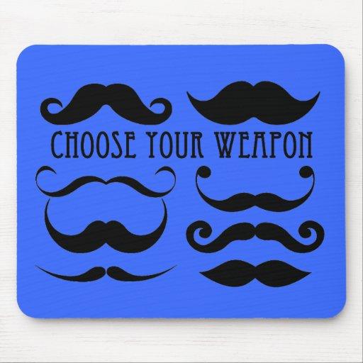 Choose your weapon Stache Mousepads