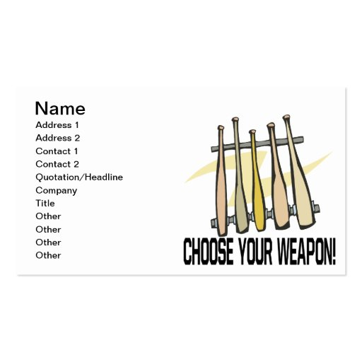 Choose Your Weopon Business Card