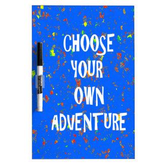 Choose yr own adventure - Wisdom Script Typography Dry-Erase Whiteboard