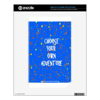Choose yr own adventure - Wisdom Script Typography NOOK Color Skin